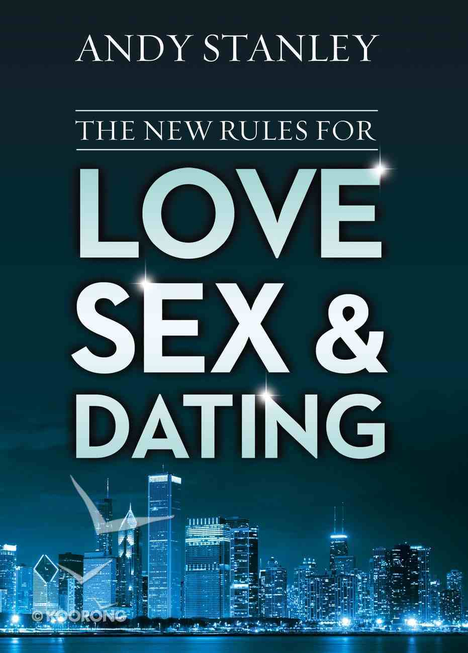 The New Rules For Love, Sex, and Dating eBook