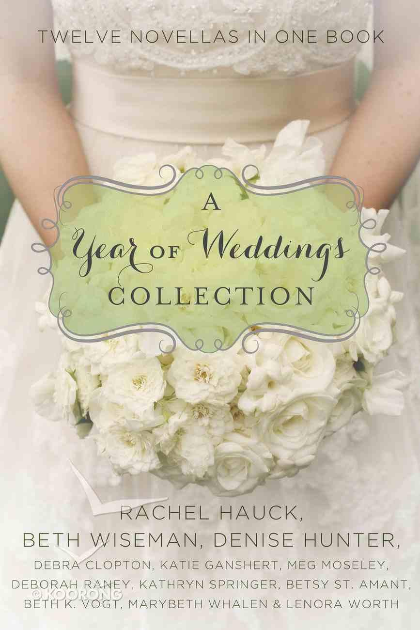 A Year of Weddings (A Year Of Weddings Novella Series) eBook