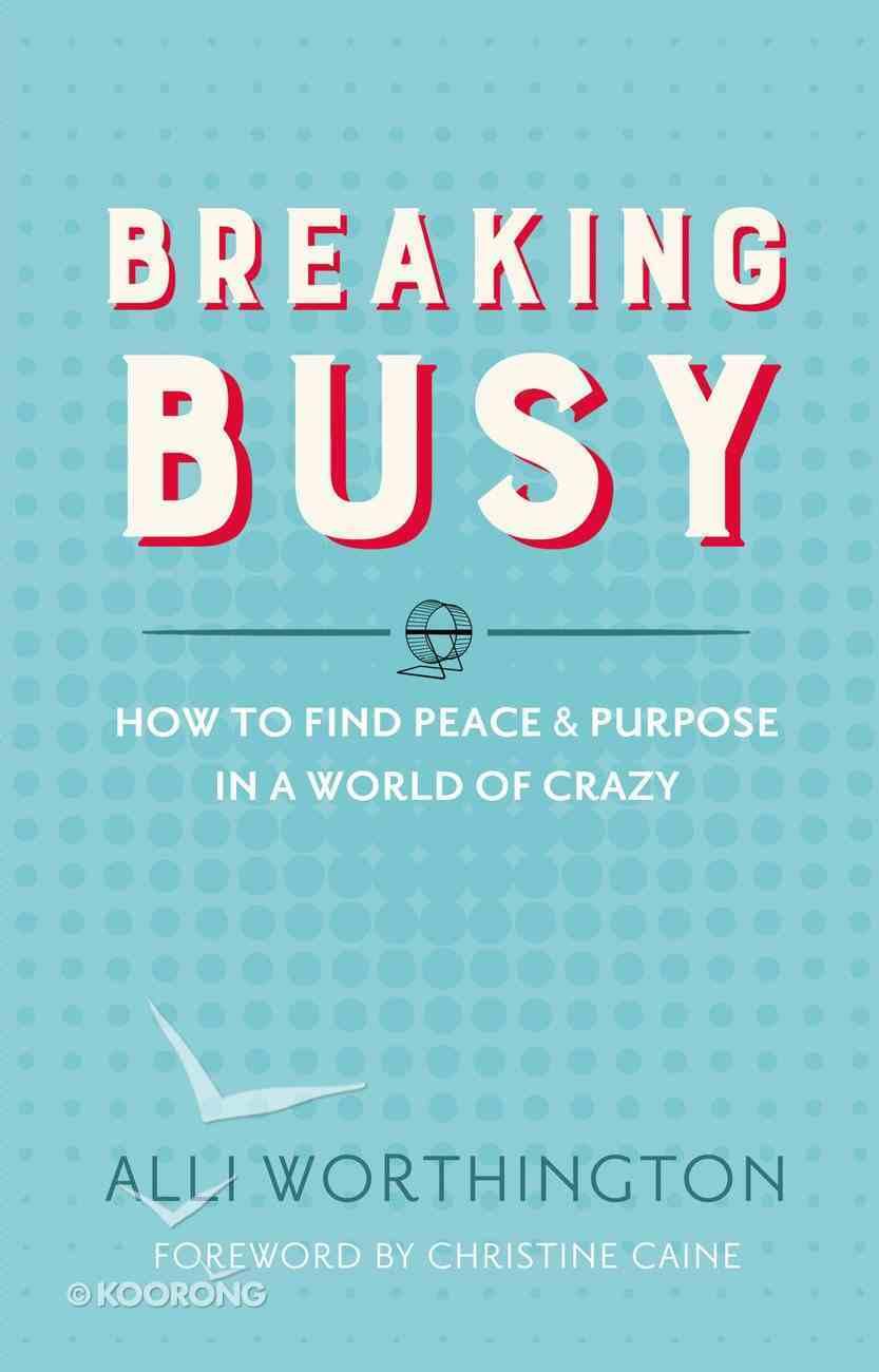 Breaking Busy eBook