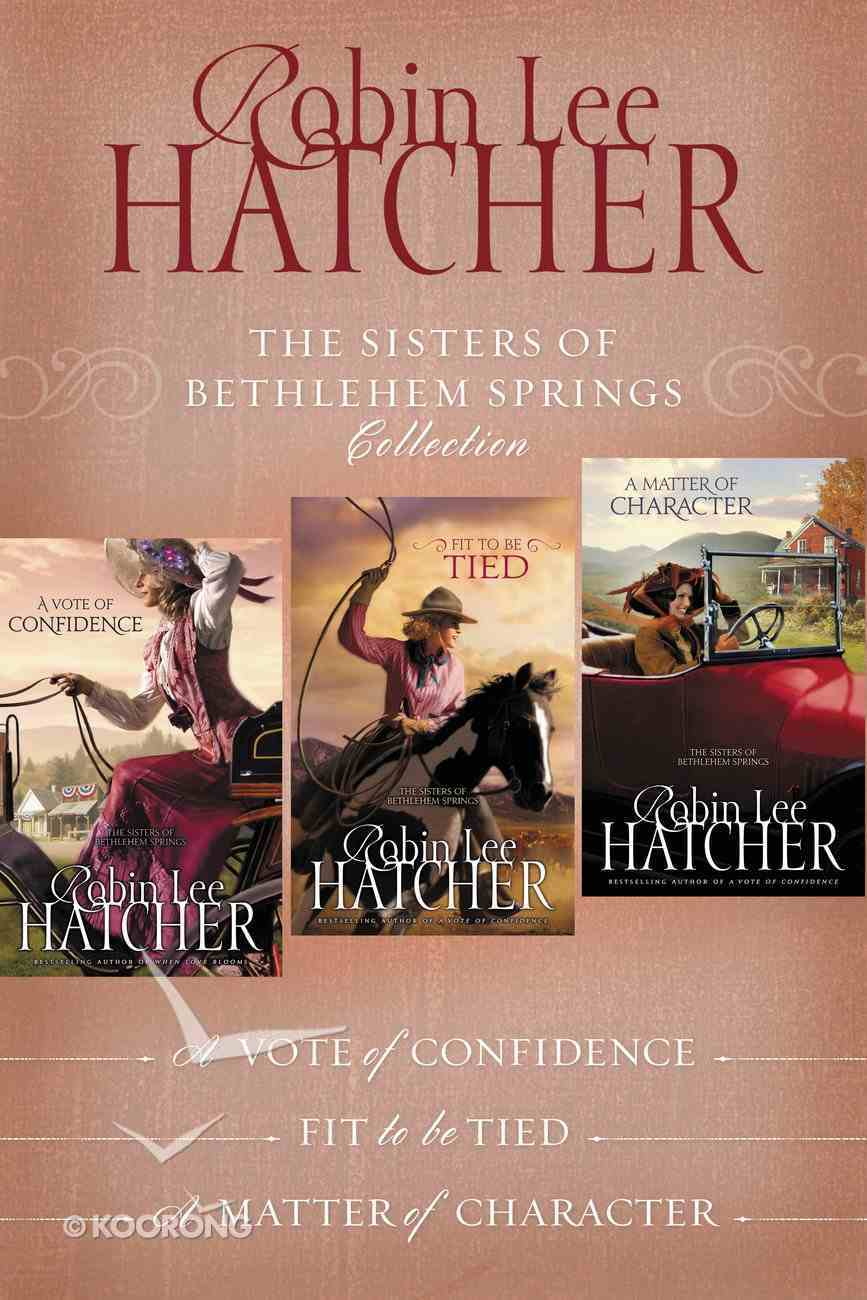 The Sisters of Bethlehem Springs Collection (#01 in The Sisters Of Bethlehem Springs Series) eBook