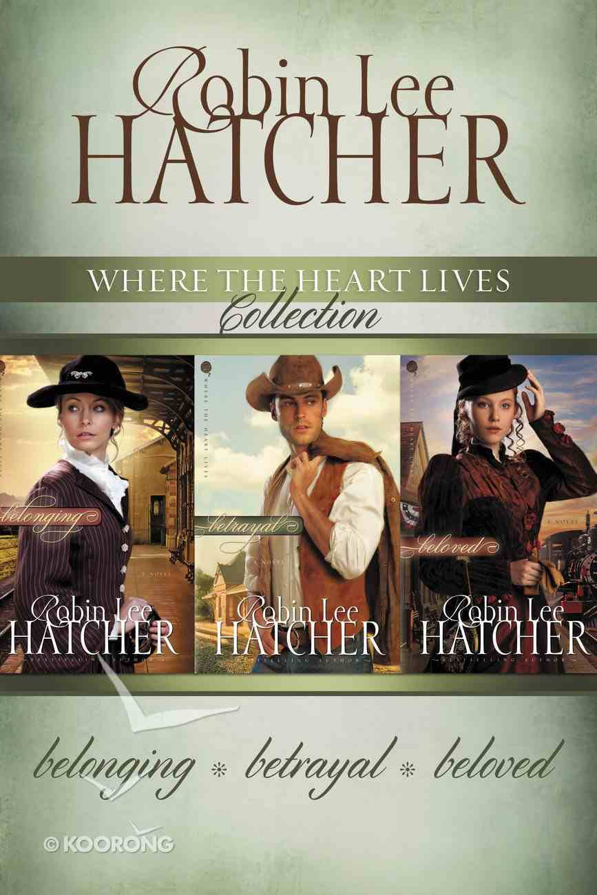 The Where the Heart Lives Collection (#01 in Where The Heart Lives Series) eBook