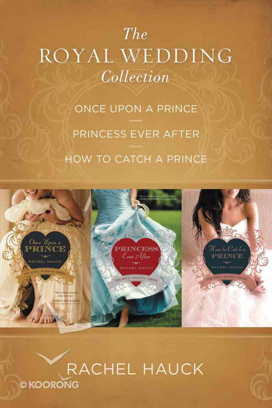The 3in1: Royal Wedding Collection (The Royal Wedding Series) eBook