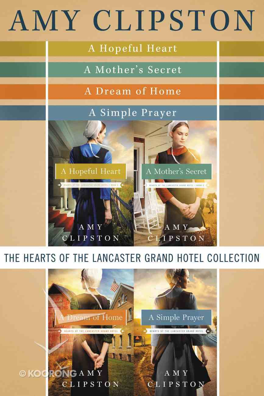The Hearts of the Lancaster Grand Hotel Collection (#01 in Hearts Of The Lancaster Grand Hotel Series) eBook