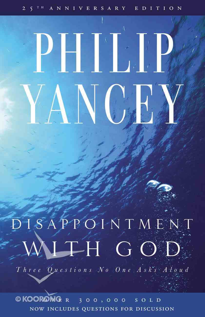 Disappointment With God eBook