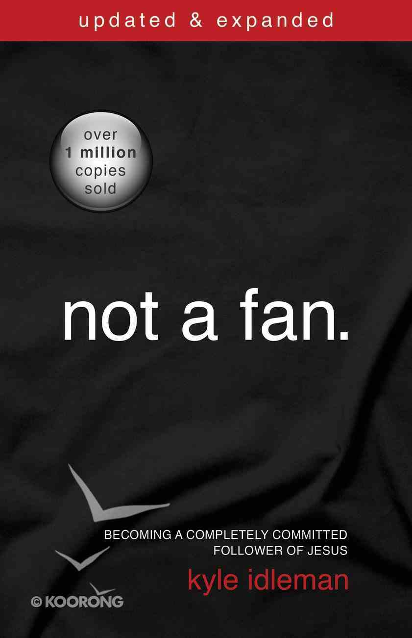 Not a Fan (And Expanded) eBook