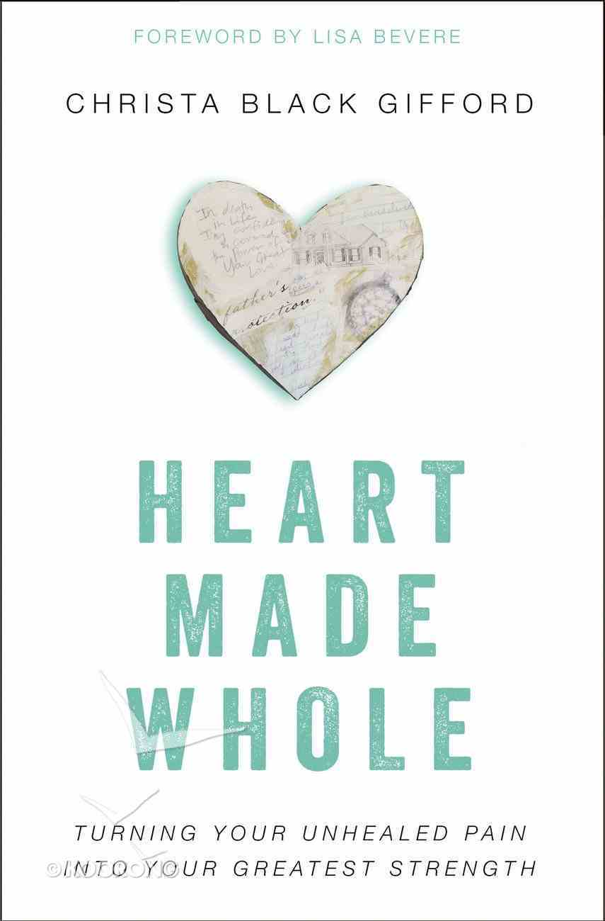 Heart Made Whole eBook