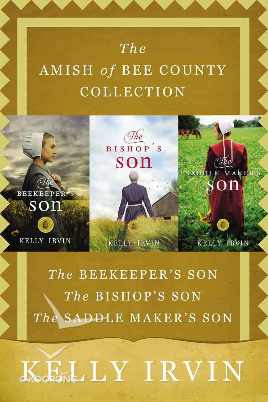 The 3in1 Amish of Bee County Collection (Amish Of Bee County Series) eBook