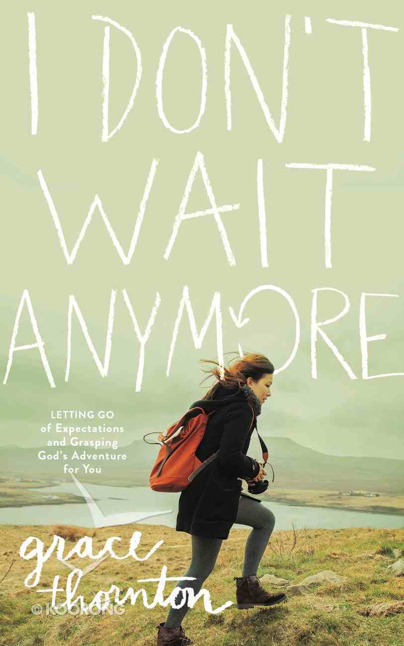 I Don't Wait Anymore eBook
