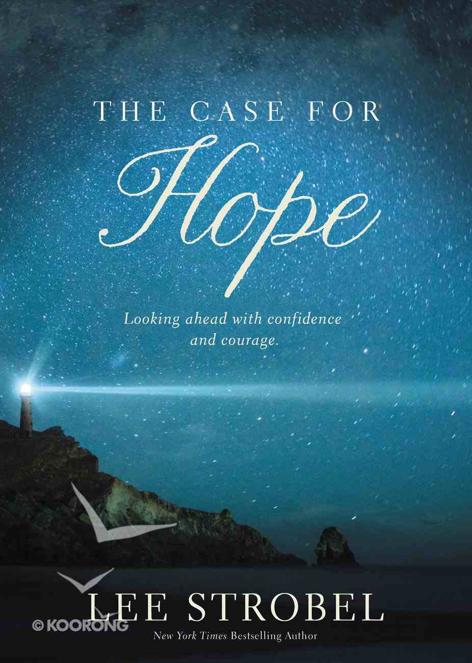 The Case For Hope: Looking Ahead With Confidence and Courage eBook