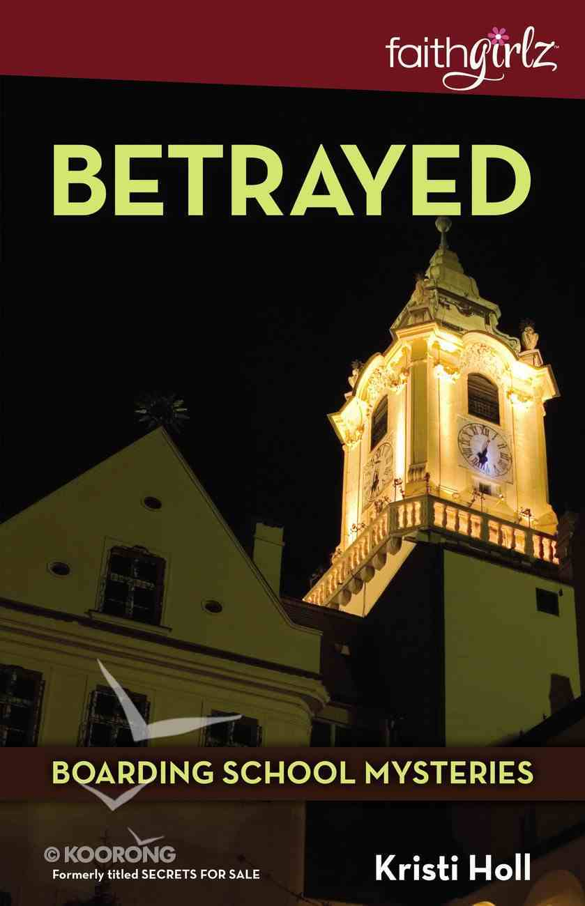 Betrayed (#02 in Boarding School Mysteries Series) eBook