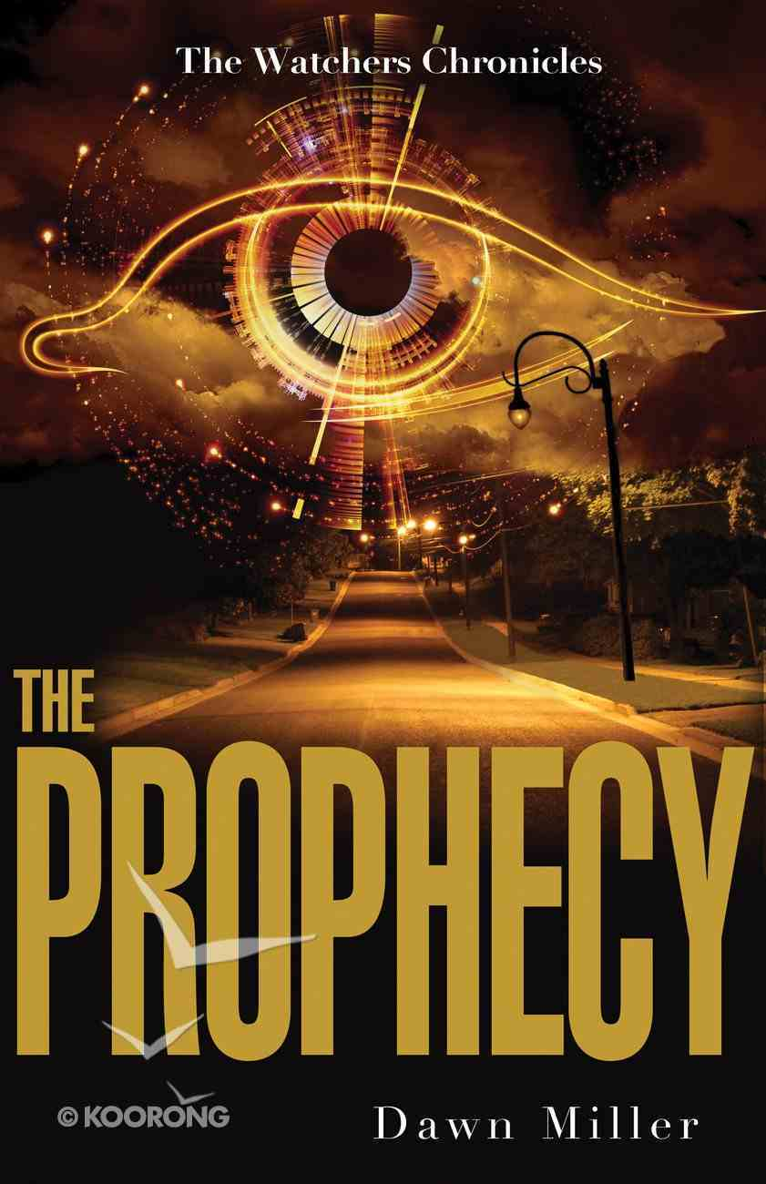 The Prophecy (#01 in The Watcher Chronicles Series) eBook