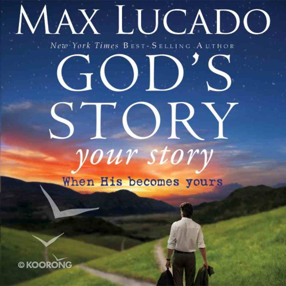 God's Story, Your Story (The Story Series) eAudio Book