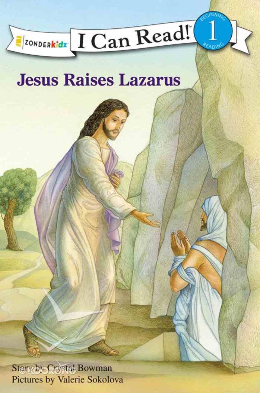 Jesus Raises Lazarus (I Can Read!1/bible Stories Series) eBook