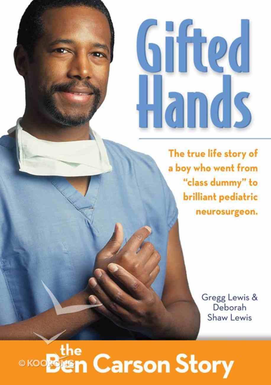 Gifted Hands Kids Edition (Zonderkidz Biography Series (Zondervan)) eBook