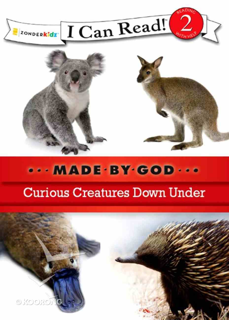 Curious Creatures Down Under (I Can Read!2/made By God Series) eBook