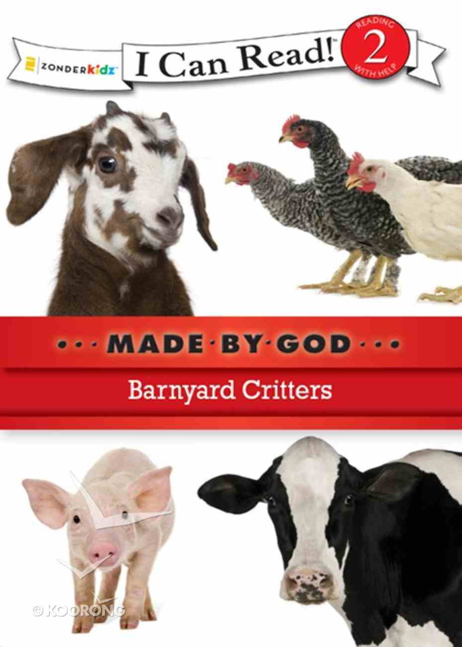 Barnyard Critters (I Can Read!2/made By God Series) eBook