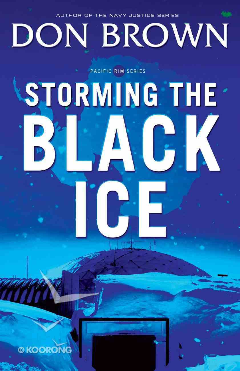 Storming the Black Ice (#03 in Pacific Rim Series) eBook