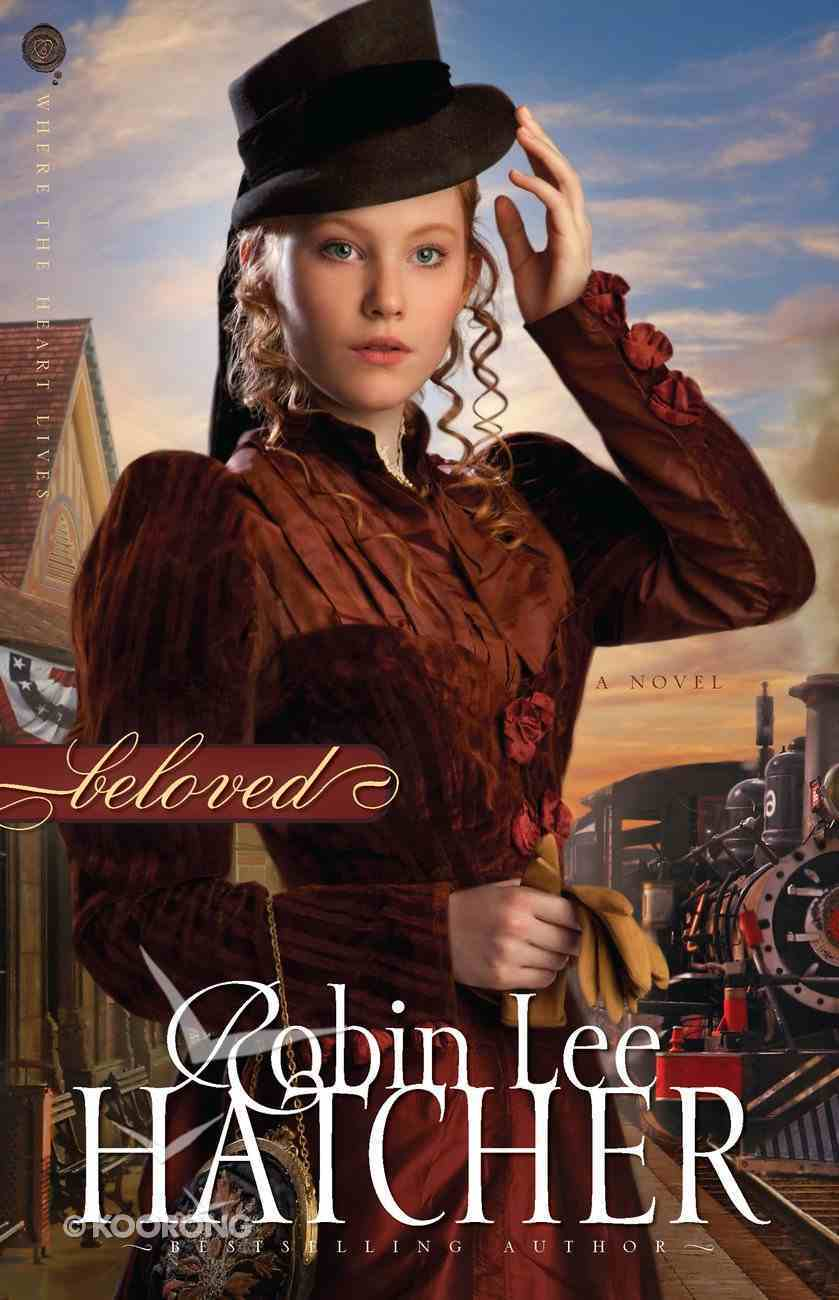 Beloved (#03 in Where The Heart Lives Series) eBook