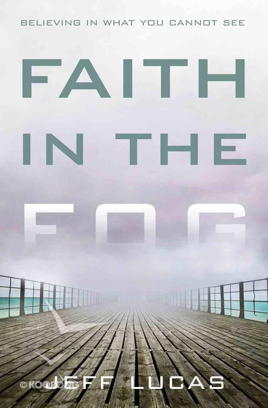 Faith in the Fog eBook