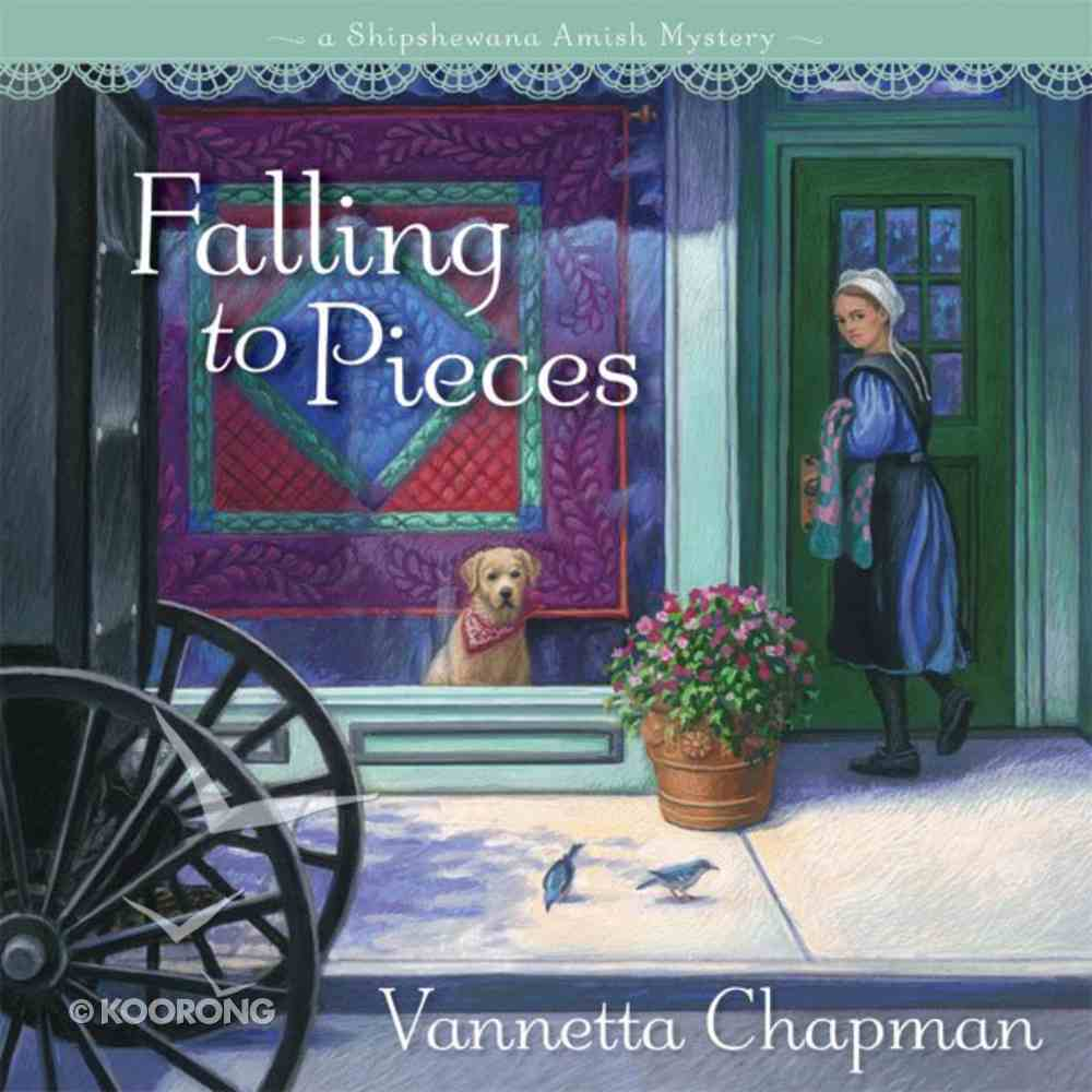 Falling to Pieces (A Shipshewana Amish Mystery Series) eAudio Book