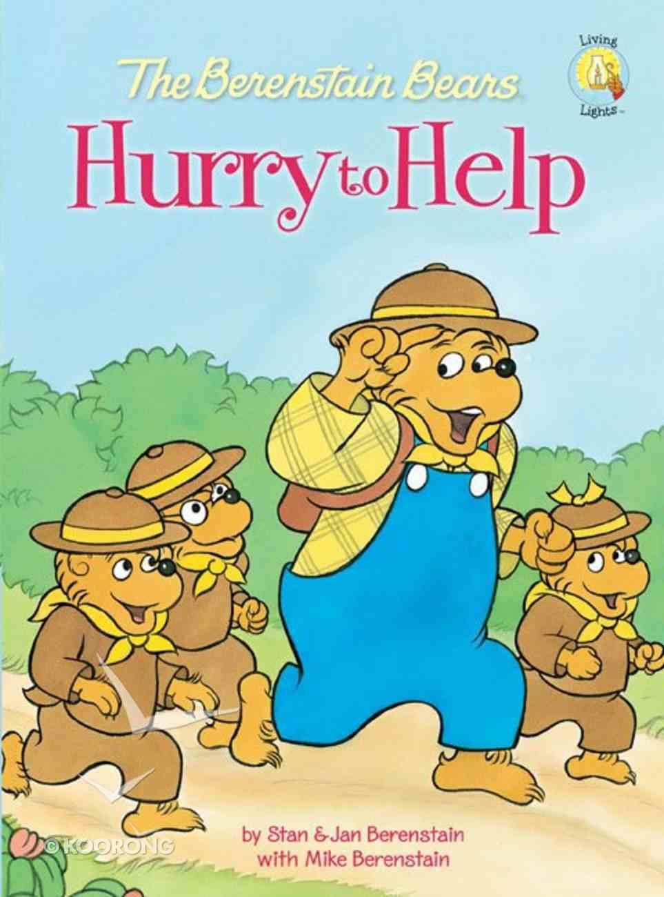 Bears Hurry to Help (The Berenstain Bears Series) eBook