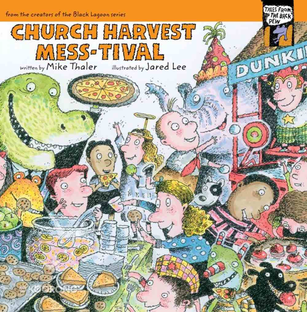 Church Harvest Mess-Tival (Tales From The Back Pew Series) eBook