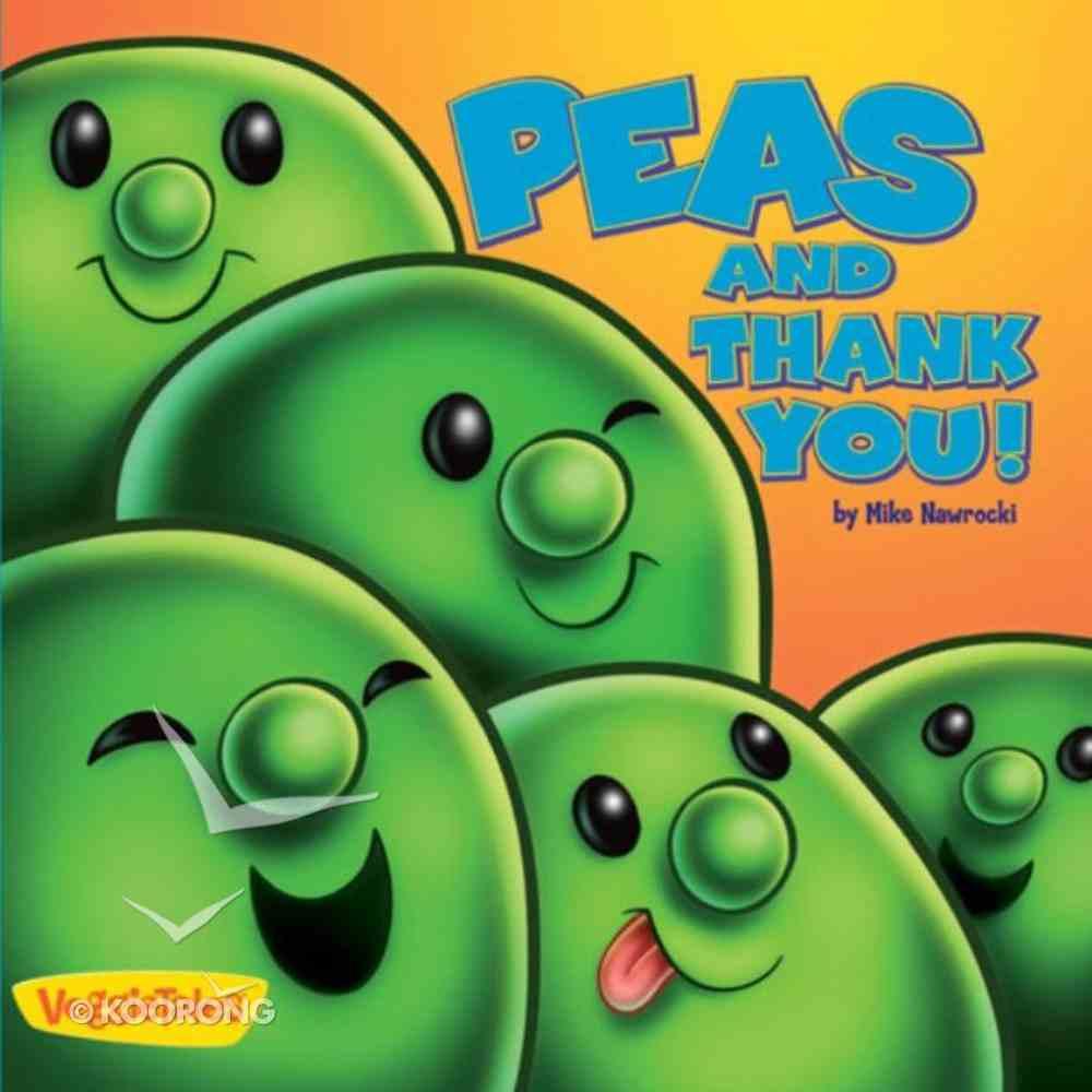 Peas and Thank You (Veggie Tales (Veggietales) Series) eBook