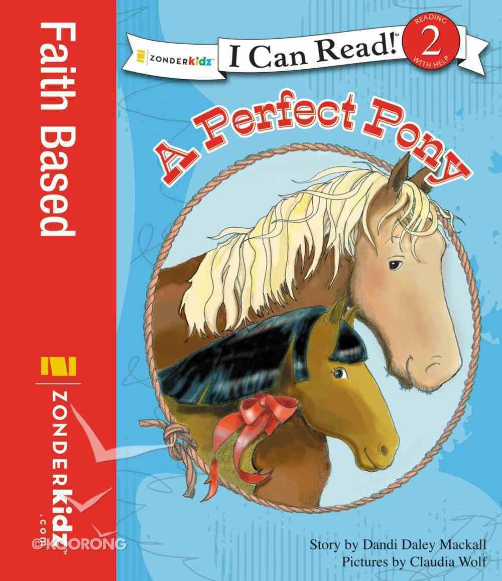 A Perfect Pony (I Can Read!2/horse Named Bob Series) eBook