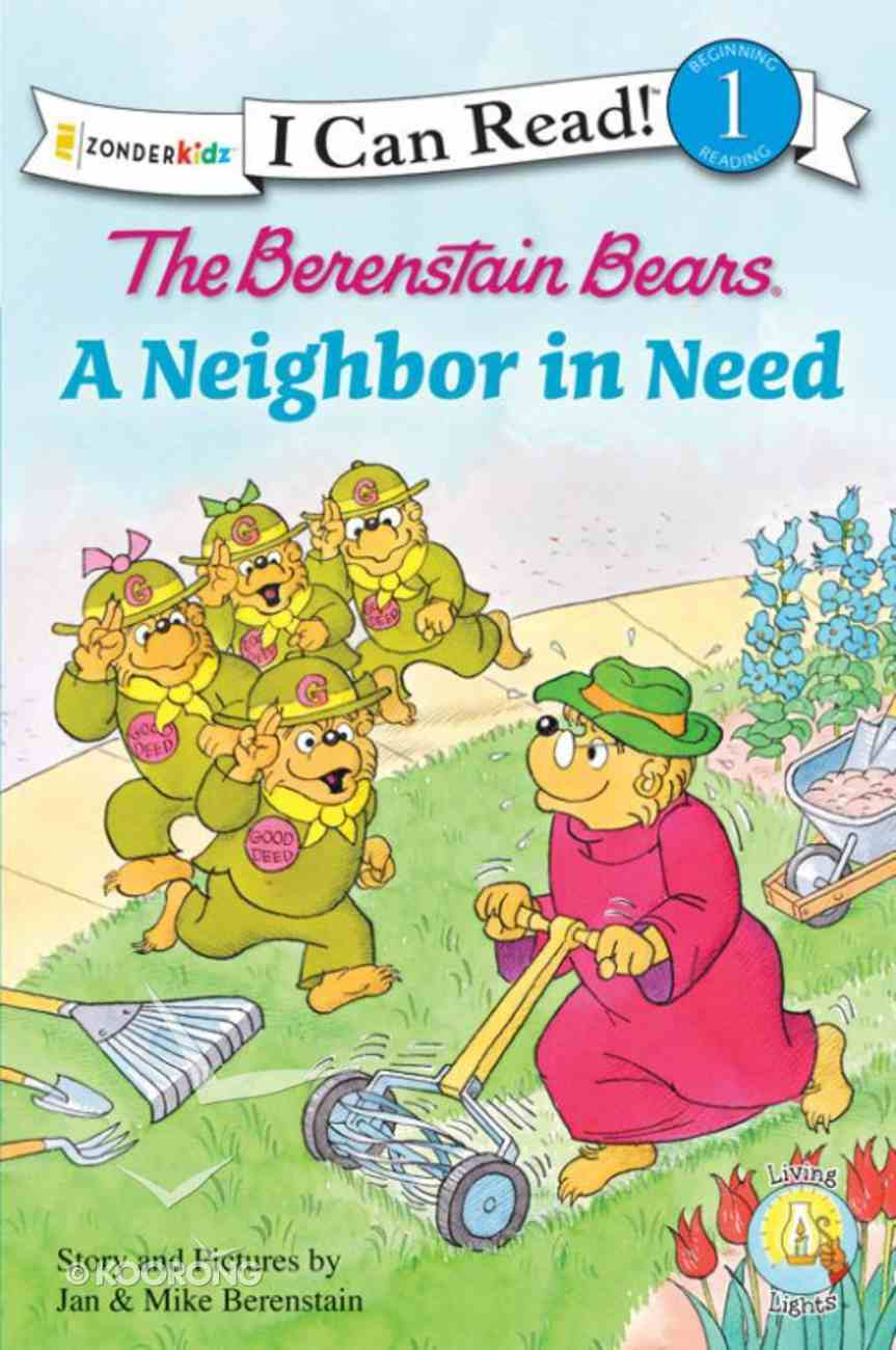 A Neighbour in Need (I Can Read!1/berenstain Bears Series) eBook