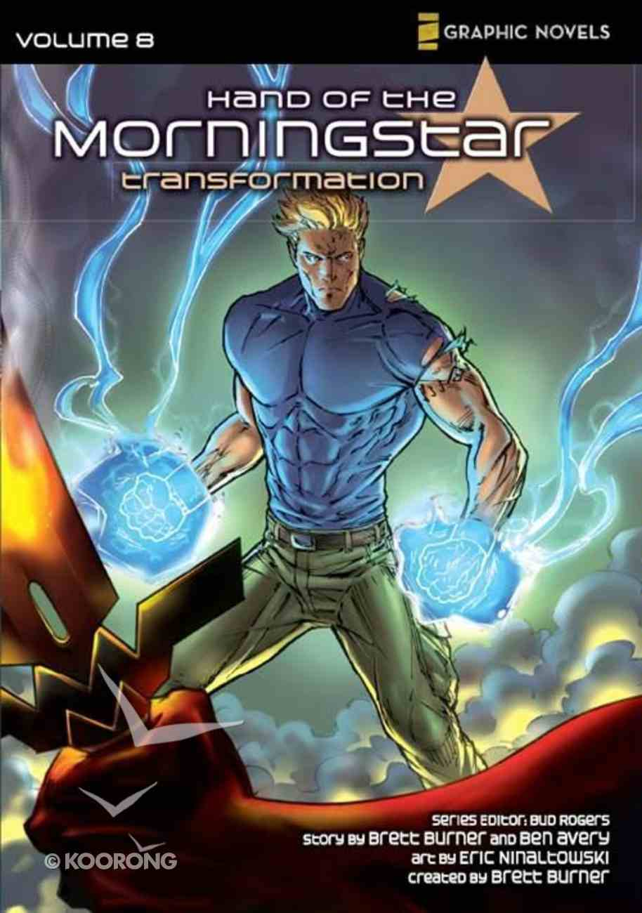 Transformation (Z Graphic Novels) (#08 in Hand Of The Morningstar Series) eBook