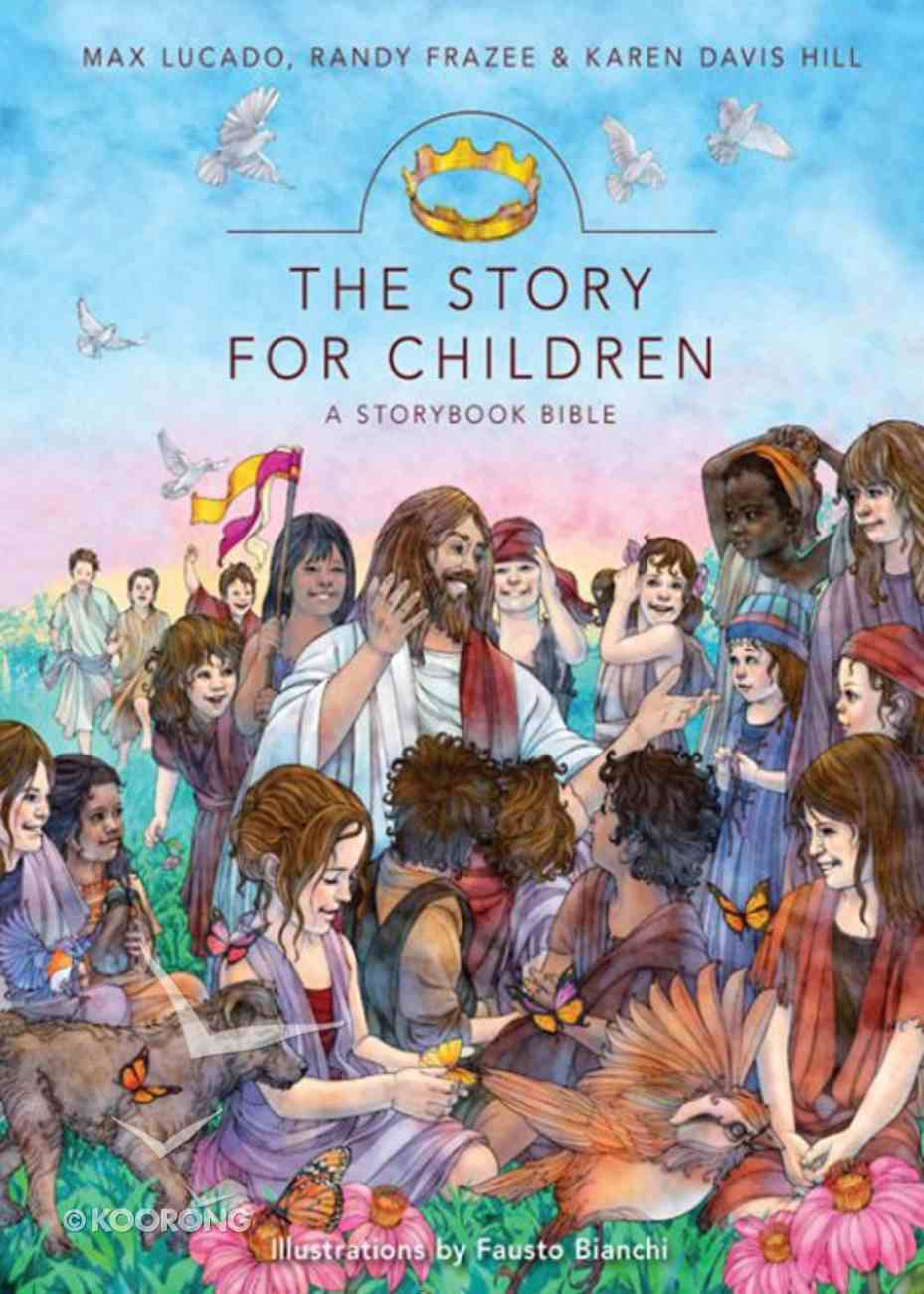 The Story For Children (A Story Book Bible) (The Story Series) eBook