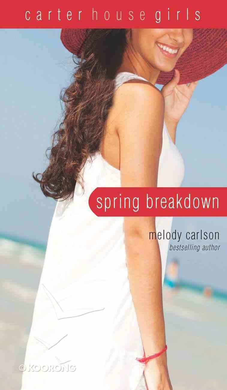 Spring Breakdown (#07 in Carter House Girls Series) eBook