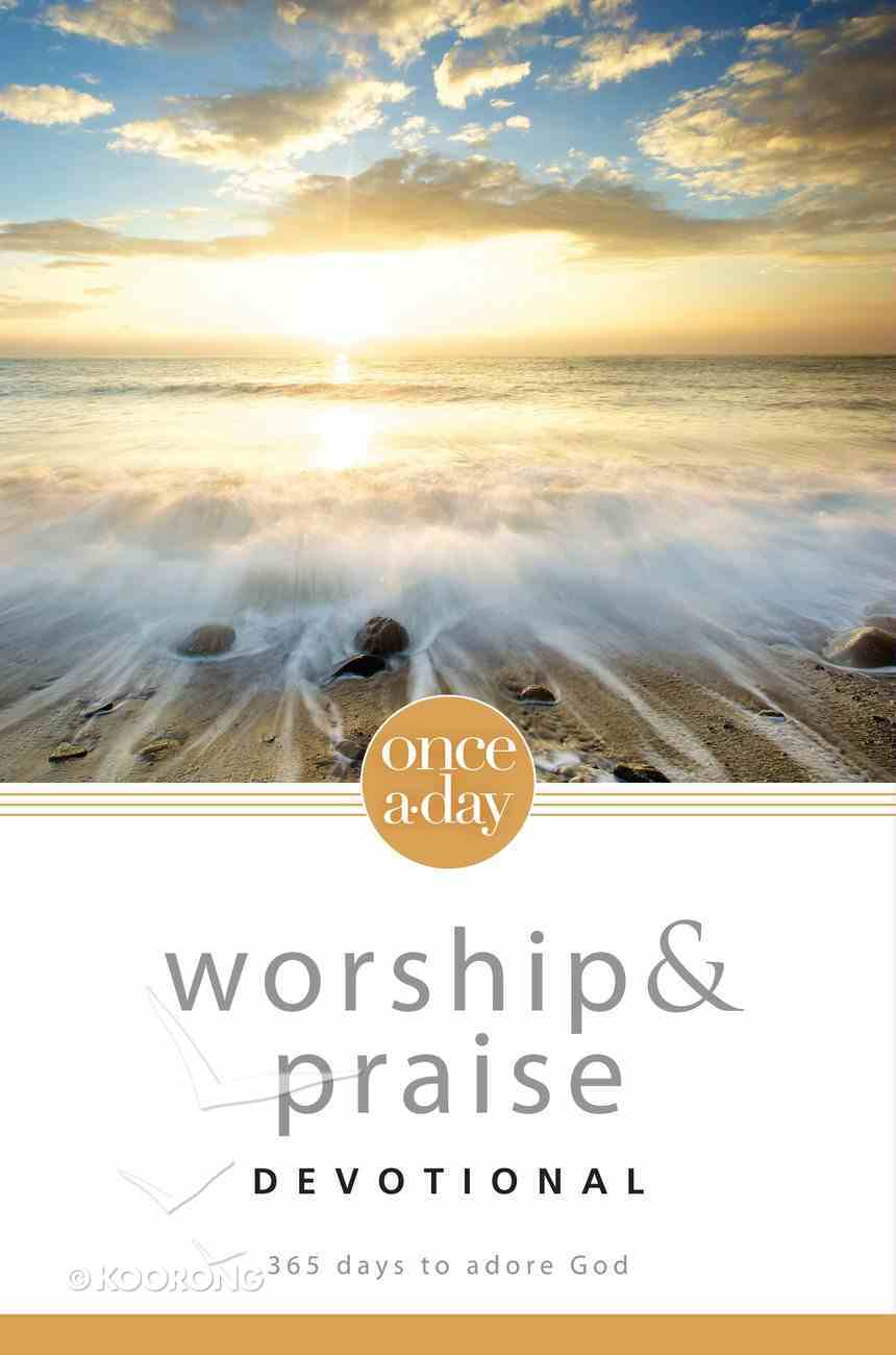 Once-A-Day Worship and Praise Devotional eBook