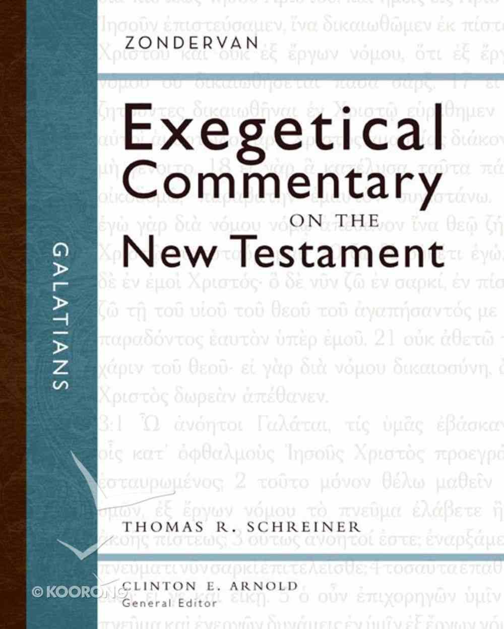 Galatians (Zondervan Exegetical Commentary Series On The New Testament) eBook