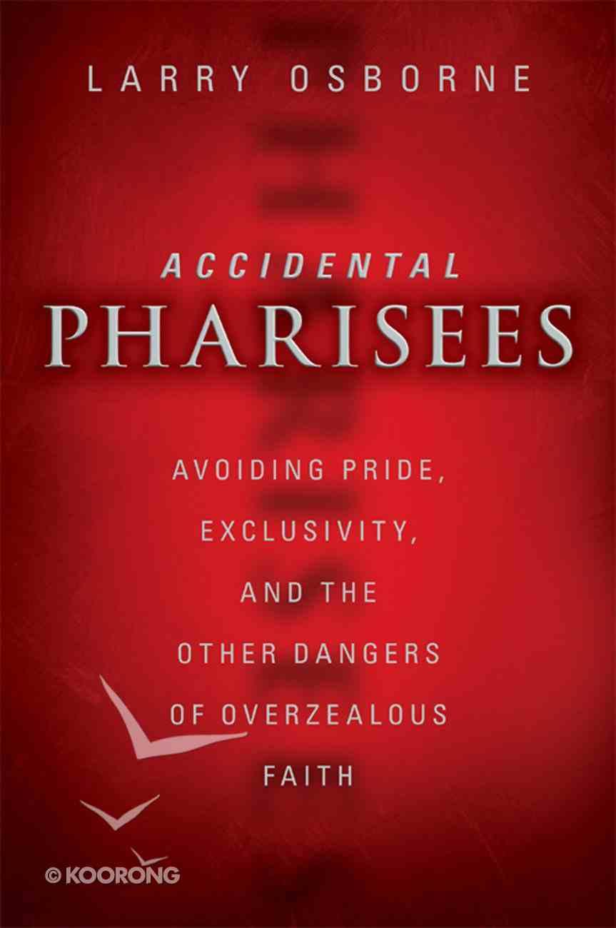 Accidental Pharisees eBook