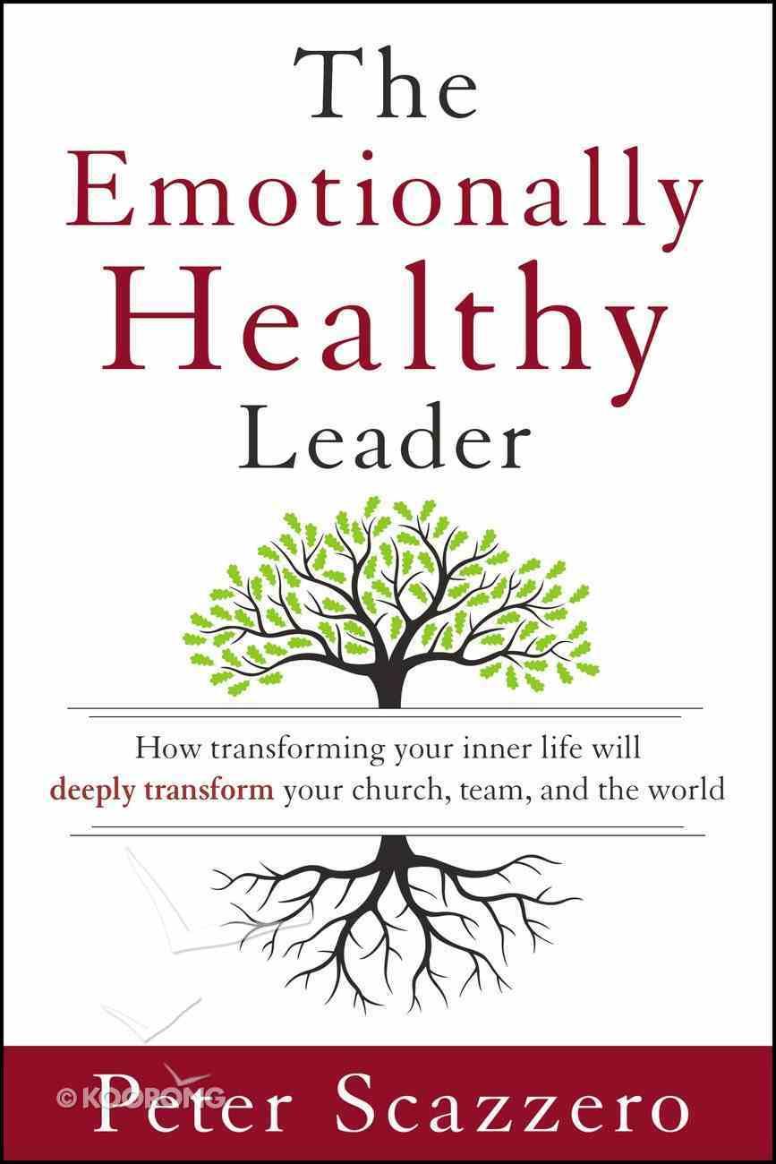 The Emotionally Healthy Leader eBook