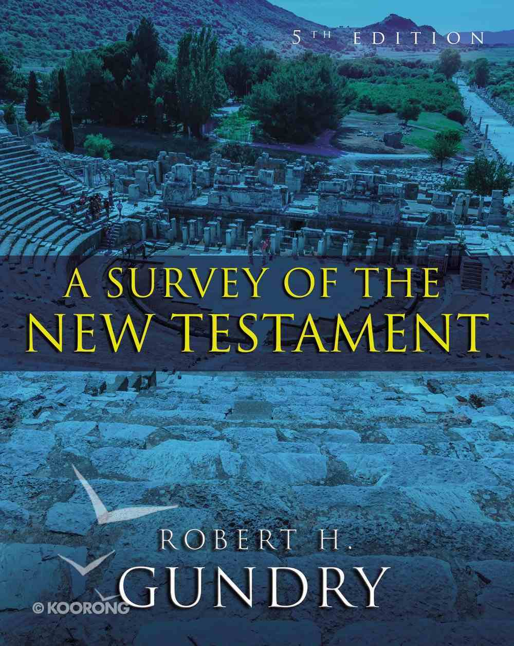 A Survey of the New Testament (5th Edition) eBook