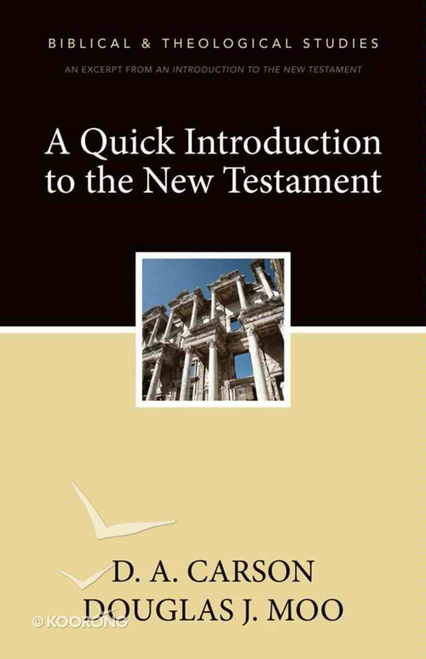 A Quick Introduction to the New Testament eBook