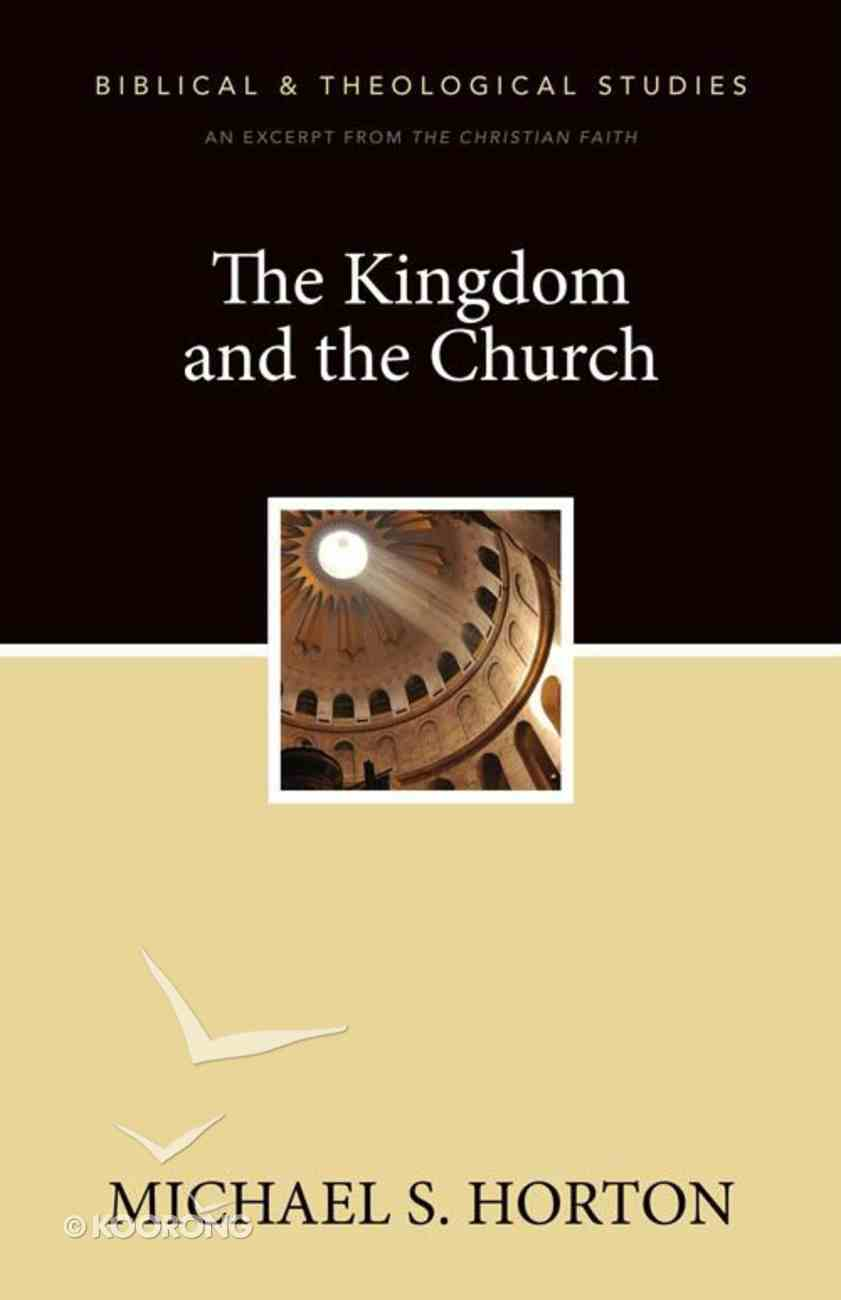 The Kingdom and the Church eBook