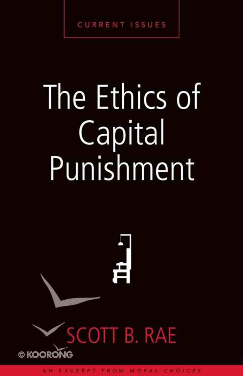 The Ethics of Capital Punishment eBook