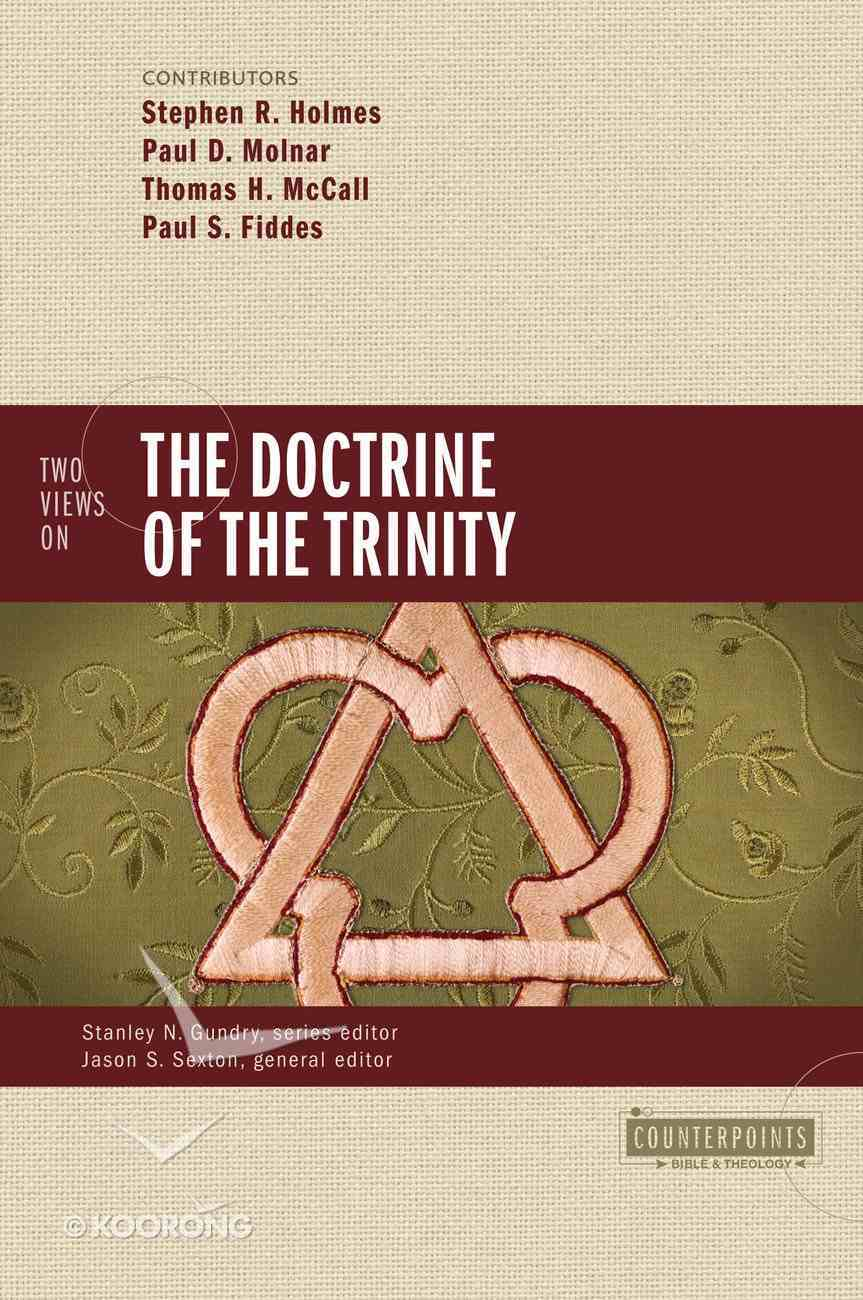 Two Views on the Doctrine of the Trinity (Counterpoints Series) eBook