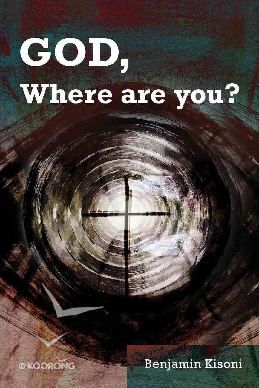 God, Where Are You? eBook