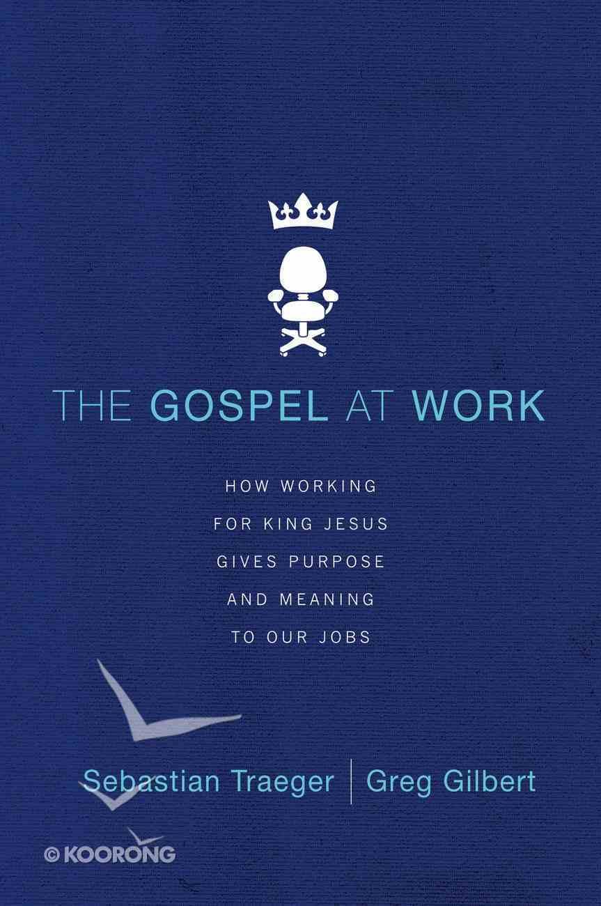 The Gospel At Work eBook