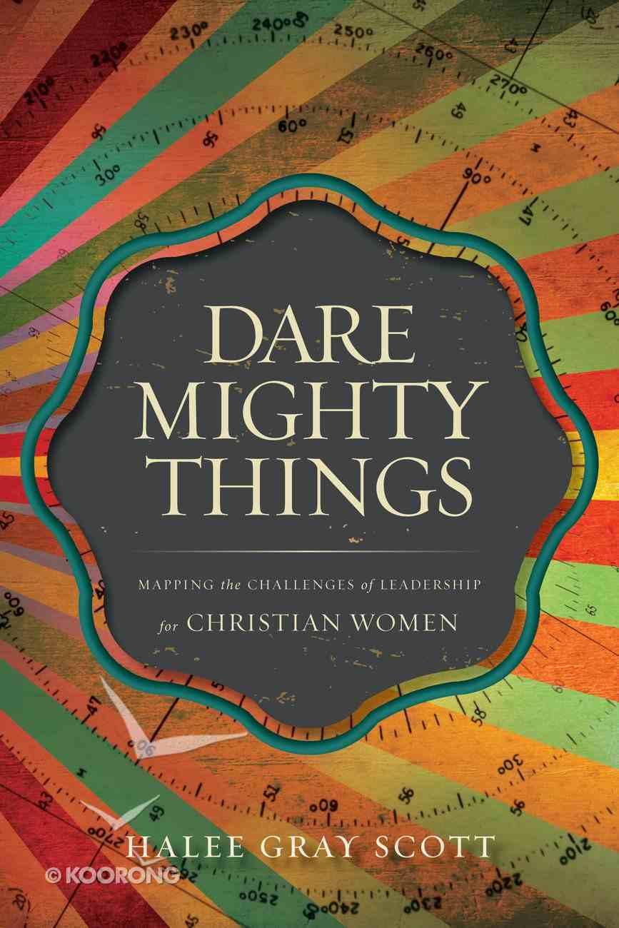 Dare Mighty Things eBook