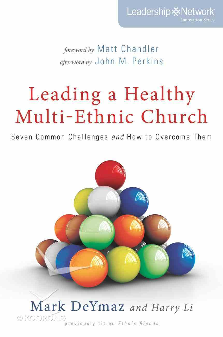 Leading a Healthy Mulit-Ethnic Church (Leadership Network Innovation Series) eBook