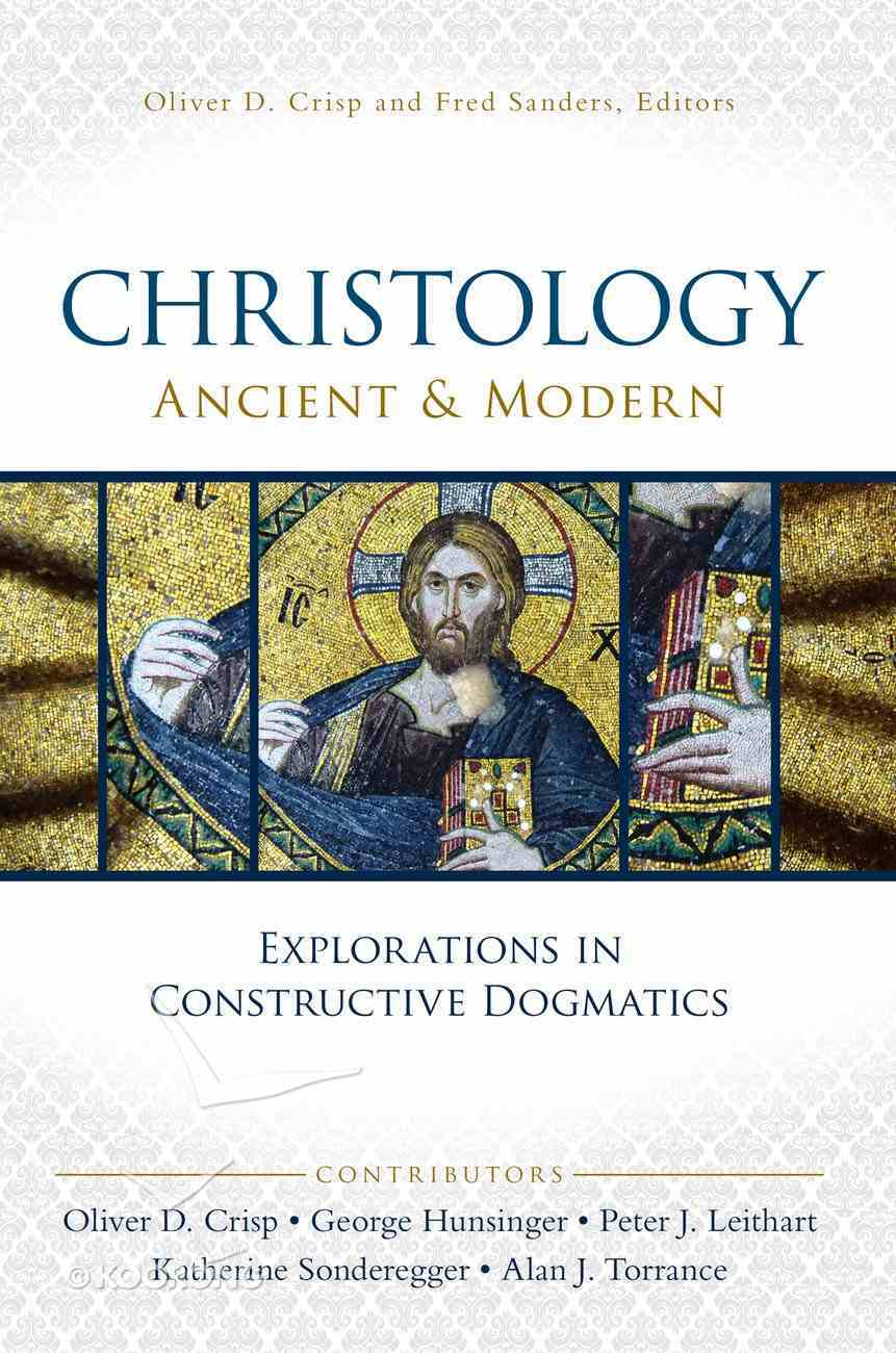 Christology, Ancient and Modern eBook