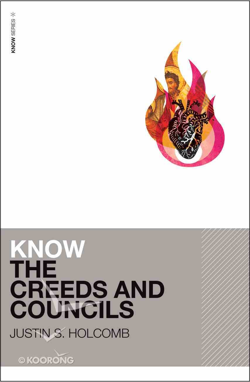 Know the Creeds and Councils eBook