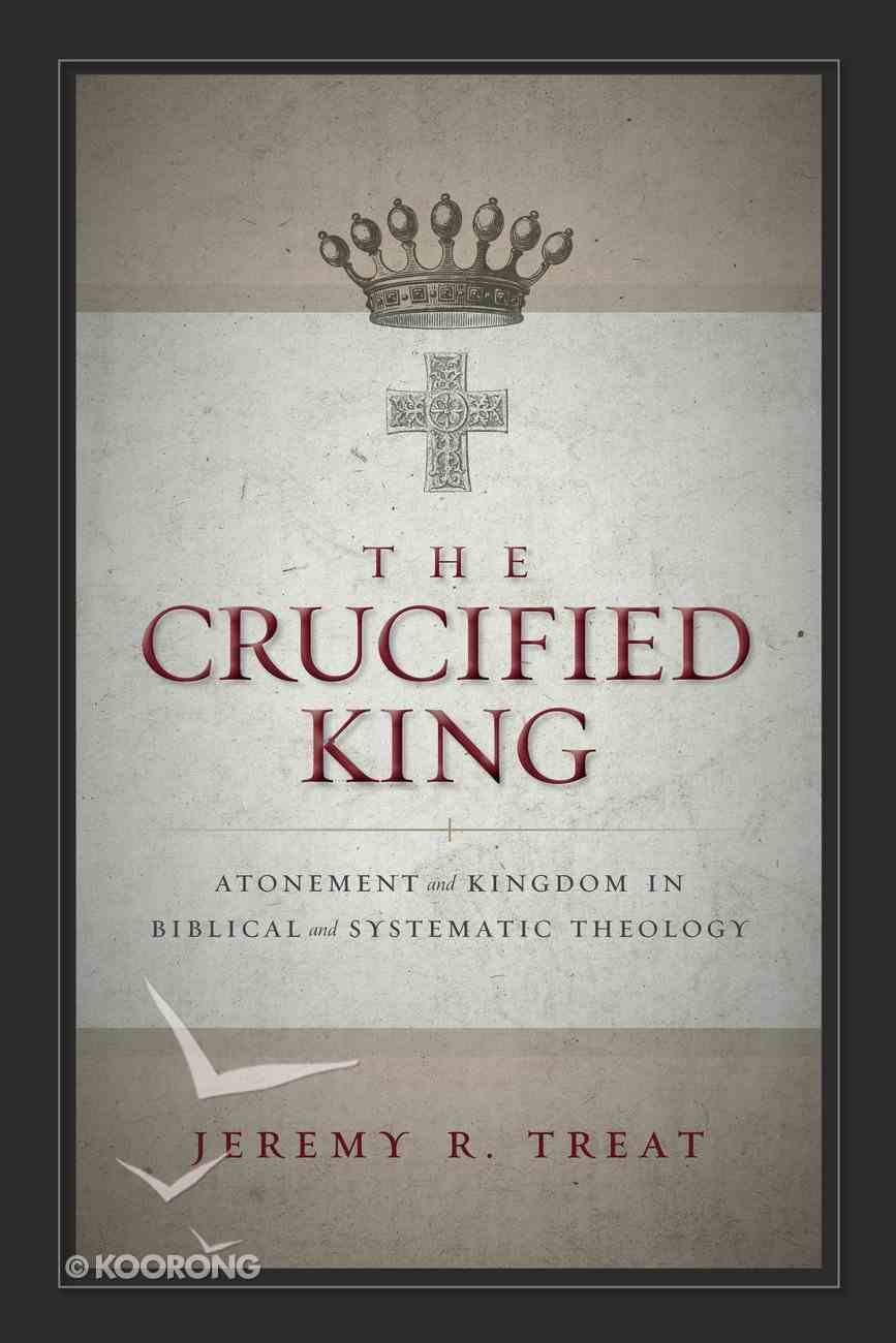 The Crucified King eBook