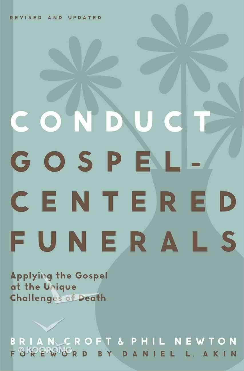 Conduct Gospel-Centered Funerals eBook