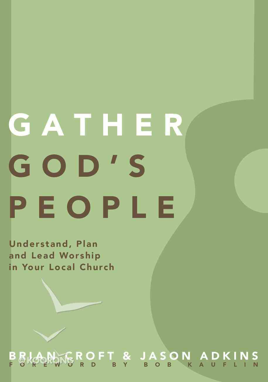 Gather God's People (Practical Shepherding Series) eBook